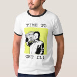 Time to get IL! Tshirt