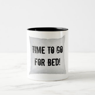 Time to go for bed! Two-Tone coffee mug
