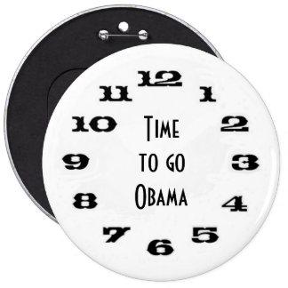 Time to go Obama Pinback Button