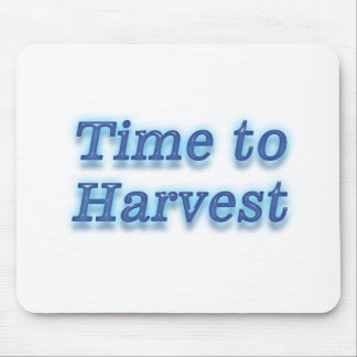 Time to harvest V2 Mouse Pad