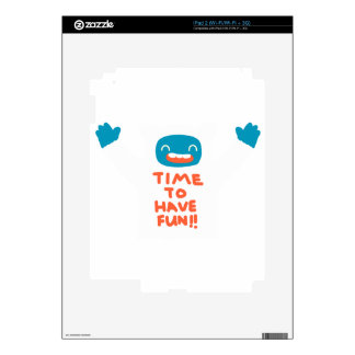 Time to have fun! iPad 2 decals