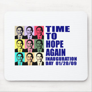 Time to Hope Again! Mouse Pad
