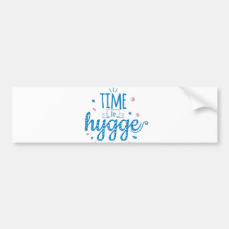 time to hygge bumper sticker