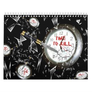 Time to Kill2 Calendar