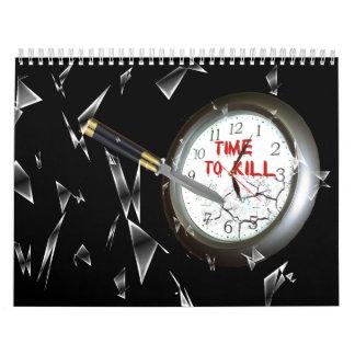Time to Kill Calendar