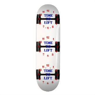 Time To Lift Skateboard