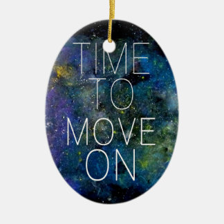Time to move on - cosmic, night sky with stars ceramic ornament