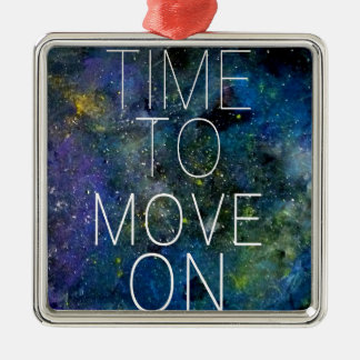 Time to move on - cosmic, night sky with stars metal ornament