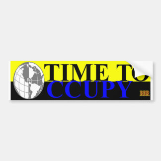 TIME TO OCCUPY1 BUMPER STICKER