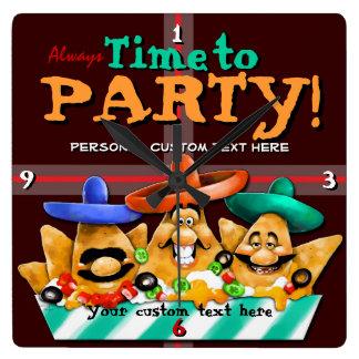Time to Party.Fun.Mexican.Nachos.Customizable Square Wallclock