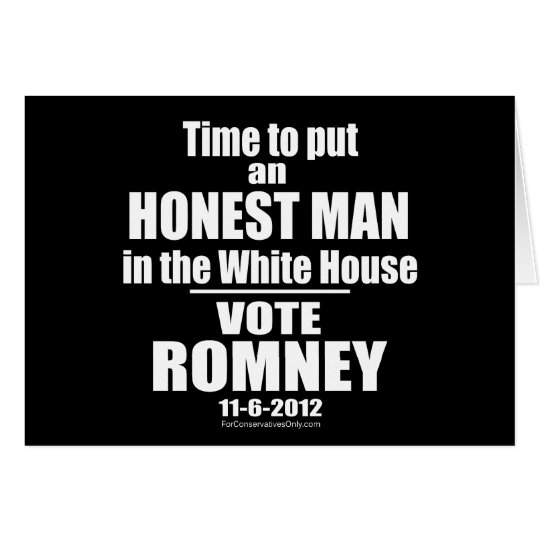 Time to put an Honest Man in the White House Card