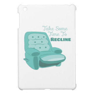 Time To Recline iPad Mini Cases