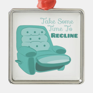 Time To Recline Square Metal Christmas Ornament