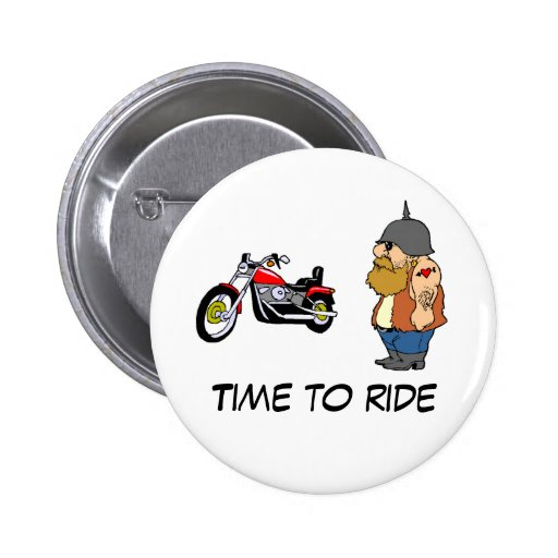 Time To Ride 2 Inch Round Button