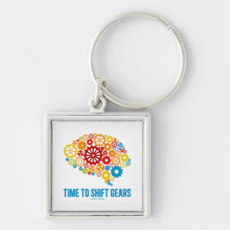 Time To Shift Gears (Gears Brain) Key Chains