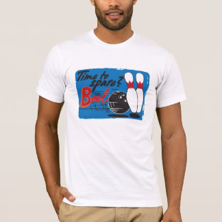 Time to Spare? BOWL! T-Shirt