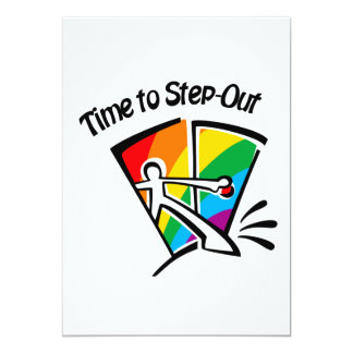 Time to step out 5x7 paper invitation card