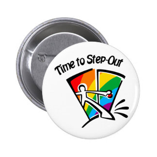 Time to step out pinback button