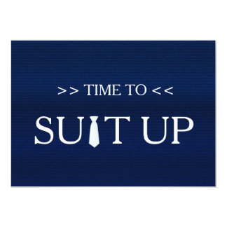 Time to Suitup Blue White Tie Card