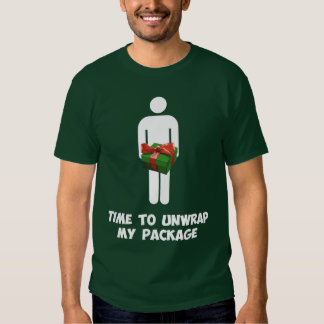 Time to Unwrap My Christmas Package Tee Shirt