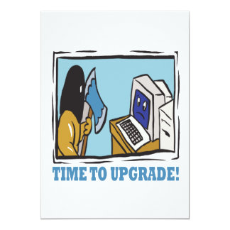 Time To Upgrade Card