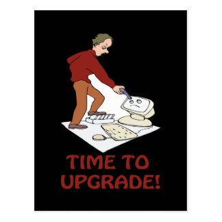 Time To Upgrade Postcard