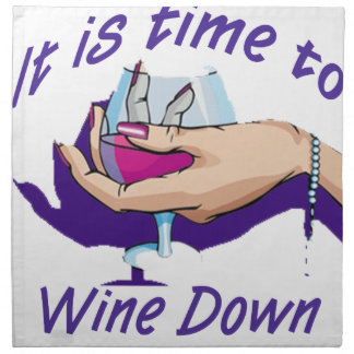 Time to wine down cloth napkin