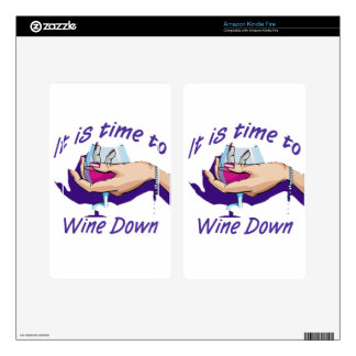 Time to wine down kindle fire decals