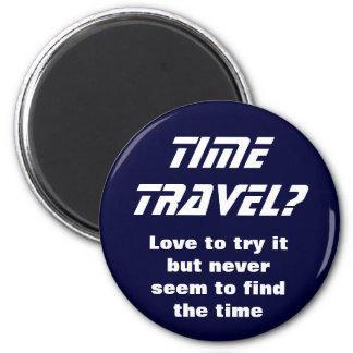 Time travel 2 inch round magnet
