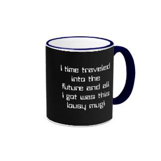 Time Traveled into the Future Mug