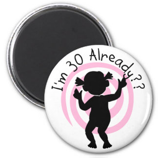 Time Warp 30 Already T-shirts and Gifts 2 Inch Round Magnet