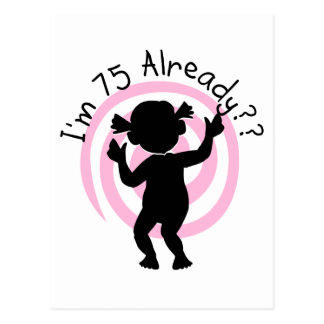 Time Warp 75 Already Tshirts and Gifts Postcard