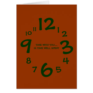 TIME WITH YOU...GREETING CARDS