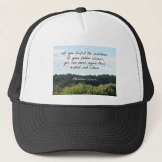 Timely Quote by Abraham Lincoln Trucker Hat