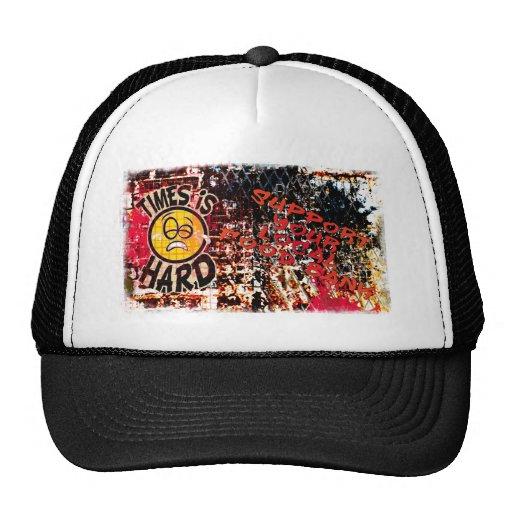 Times  Is Hard - grafitti wall Hats