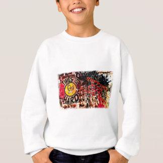 Times  Is Hard - grafitti wall Sweatshirt
