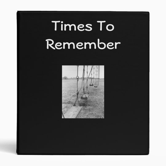TIMES TO REMEMBER BINDER