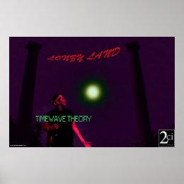 TIMEWAVE THEORY Lonzy Land Custom Album Poster