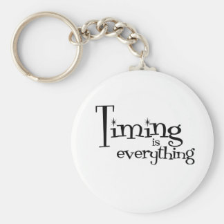 Timing is everything basic round button keychain