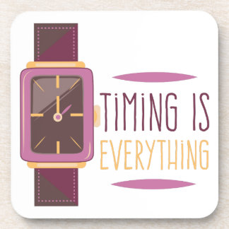 Timing Is Everything Drink Coaster