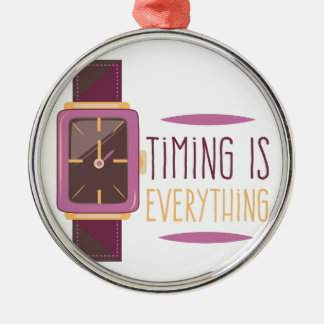 Timing Is Everything Metal Ornament