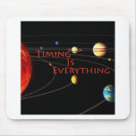 Timing is Everything Mouse Pad
