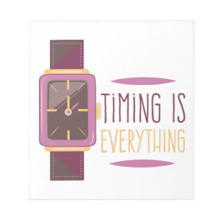 Timing Is Everything Note Pad