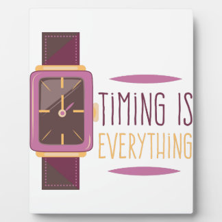 Timing Is Everything Plaque