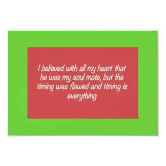 TIMING IS EVERYTHING SOULMATE LOVE QUOTES EXPRESSI CARD