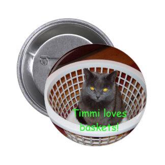 Timmi loves baskets pinback button