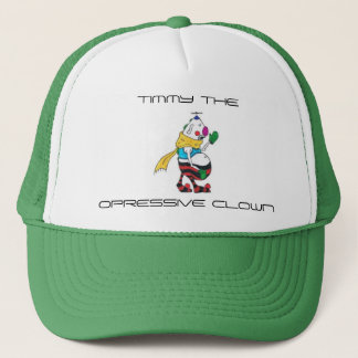 Timmy the Opressive Clown Trucker Hat