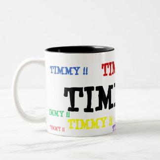 ¡TIMMY!! ¡, TIMMY!! ¡, TIMMY!! ¡, TIMMY!! ¡, TIMMY TAZA