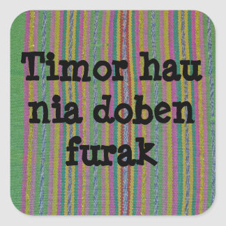 Timor hau nia doben furak square sticker