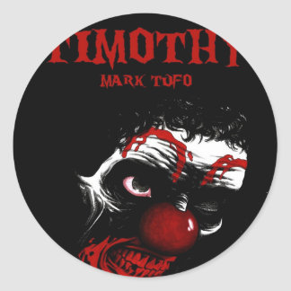 Timothy By Mark Tufo Classic Round Sticker